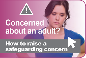 Concerned about an adult?